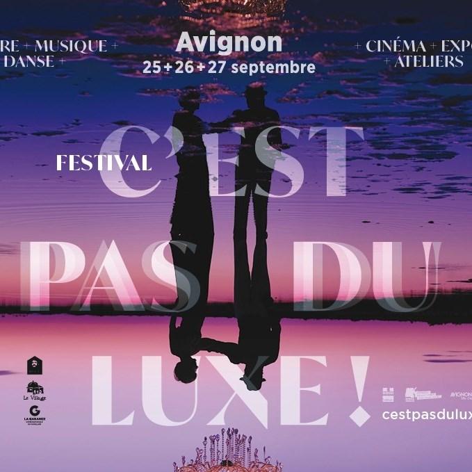Festival C'est pas du luxe, Avignon 2020 DR